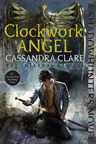 Book cover for Cassandra Clare's Clockwork Angel